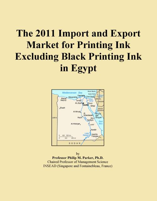 The 2011 Import and Export Market for Printing Ink Excluding Black Printing Ink in Egypt - Product Image