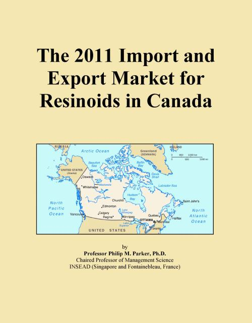 The 2011 Import and Export Market for Resinoids in Canada - Product Image