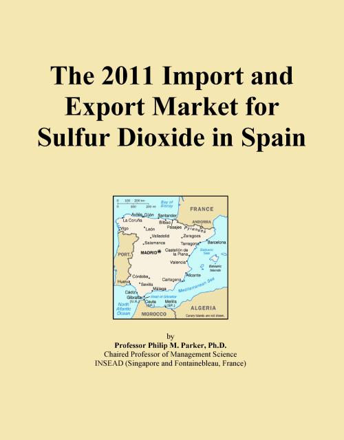 The 2011 Import and Export Market for Sulfur Dioxide in Spain - Product Image