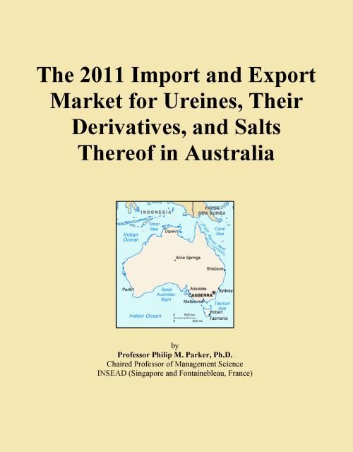 The 2011 Import and Export Market for Ureines, Their Derivatives, and Salts Thereof in Australia - Product Image