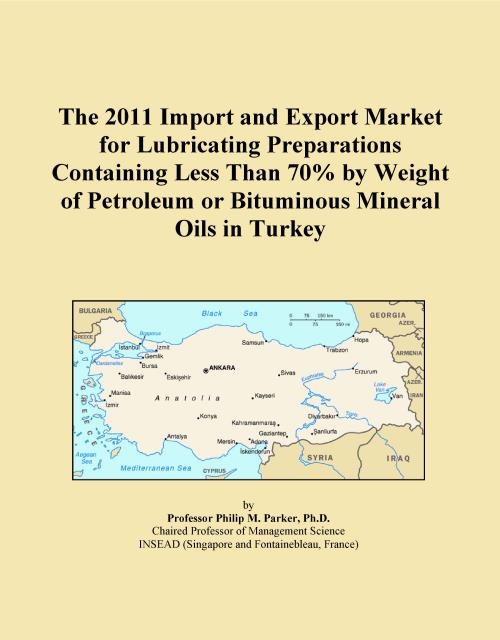 The 2011 Import and Export Market for Lubricating Preparations Containing Less Than 70% by Weight of Petroleum or Bituminous Mineral Oils in Turkey - Product Image