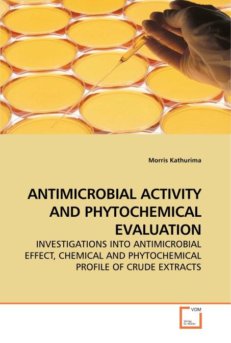 ANTIMICROBIAL ACTIVITY AND PHYTOCHEMICAL EVALUATION. Edition No. 1 - Product Image