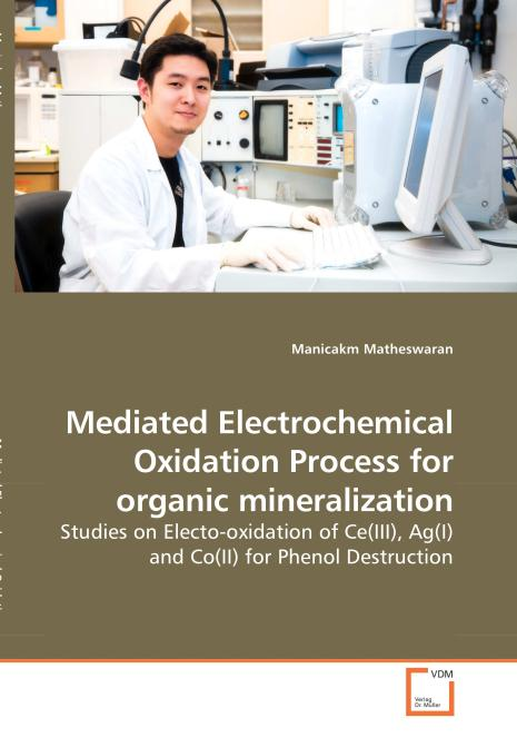 Mediated Electrochemical Oxidation Process for organic mineralization. Edition No. 1 - Product Image