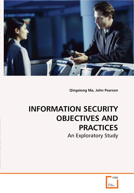 INFORMATION SECURITY OBJECTIVES AND PRACTICES. Edition No. 1 - Product Image