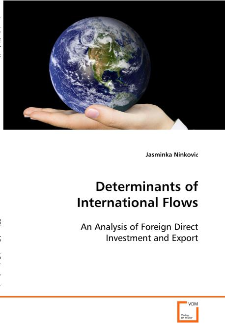 Determinants of International Flows. Edition No. 1 - Product Image