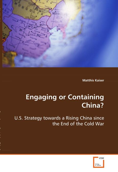 Engaging or Containing China?. Edition No. 1 - Product Image