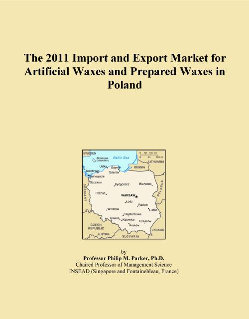 The 2011 Import and Export Market for Artificial Waxes and Prepared Waxes in Poland - Product Image