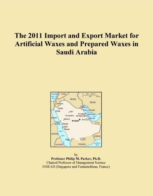 The 2011 Import and Export Market for Artificial Waxes and Prepared Waxes in Saudi Arabia - Product Image