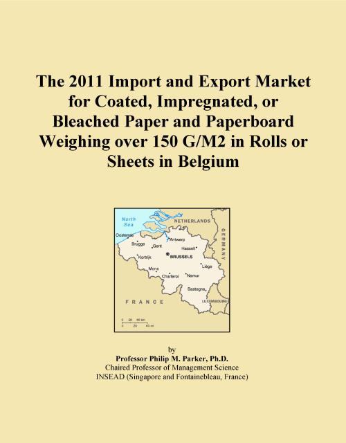 The 2011 Import and Export Market for Coated, Impregnated, or Bleached Paper and Paperboard Weighing over 150 G/M2 in Rolls or Sheets in Belgium - Product Image