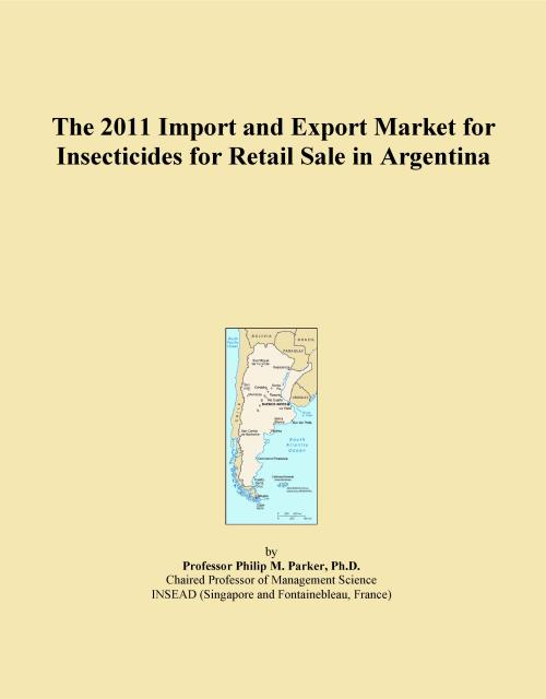 The 2011 Import and Export Market for Insecticides for Retail Sale in Argentina - Product Image