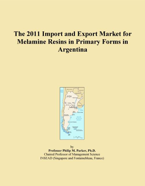 The 2011 Import and Export Market for Melamine Resins in Primary Forms in Argentina - Product Image