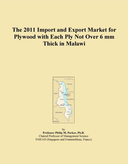 The 2011 Import and Export Market for Plywood with Each Ply Not Over 6 mm Thick in Malawi - Product Image
