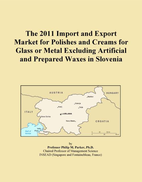 The 2011 Import and Export Market for Polishes and Creams for Glass or Metal Excluding Artificial and Prepared Waxes in Slovenia - Product Image