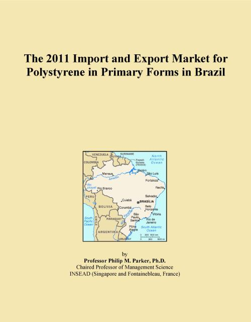 The 2011 Import and Export Market for Polystyrene in Primary Forms in Brazil - Product Image