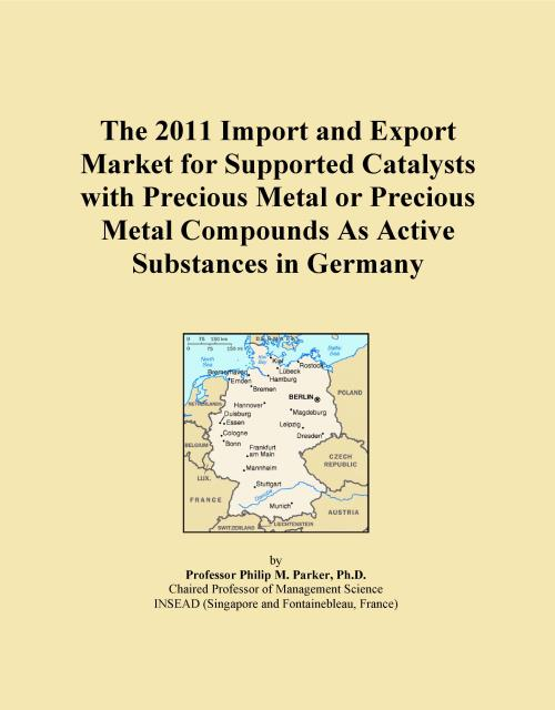 The 2011 Import and Export Market for Supported Catalysts with Precious Metal or Precious Metal Compounds As Active Substances in Germany - Product Image