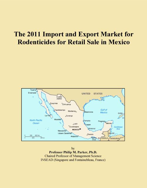 The 2011 Import and Export Market for Rodenticides for Retail Sale in Mexico - Product Image