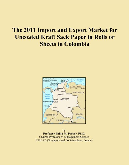 The 2011 Import and Export Market for Uncoated Kraft Sack Paper in Rolls or Sheets in Colombia - Product Image