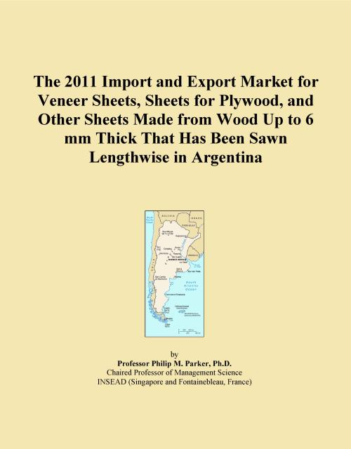 The 2011 Import and Export Market for Veneer Sheets, Sheets for Plywood, and Other Sheets Made from Wood Up to 6 mm Thick That Has Been Sawn Lengthwise in Argentina - Product Image