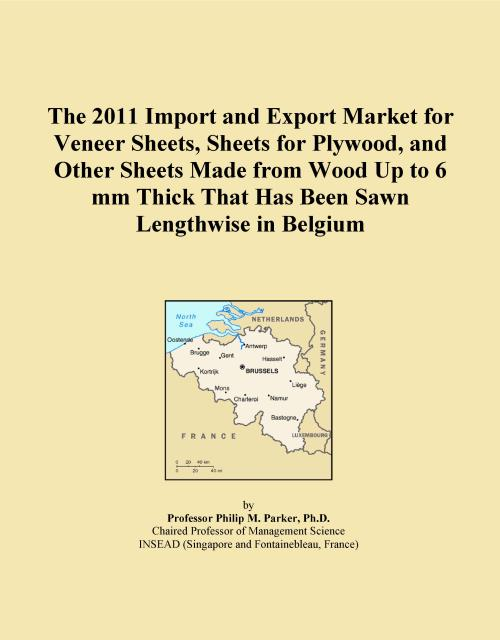 The 2011 Import and Export Market for Veneer Sheets, Sheets for Plywood, and Other Sheets Made from Wood Up to 6 mm Thick That Has Been Sawn Lengthwise in Belgium - Product Image