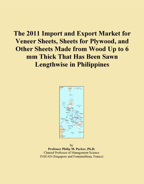 The 2011 Import and Export Market for Veneer Sheets, Sheets for Plywood, and Other Sheets Made from Wood Up to 6 mm Thick That Has Been Sawn Lengthwise in Philippines - Product Image