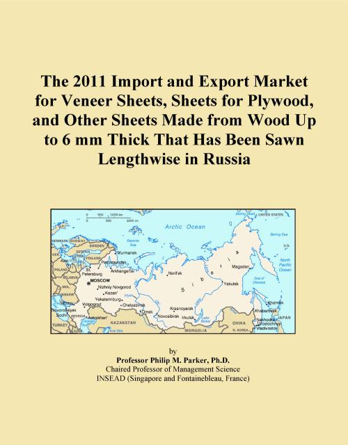 The 2011 Import and Export Market for Veneer Sheets, Sheets for Plywood, and Other Sheets Made from Wood Up to 6 mm Thick That Has Been Sawn Lengthwise in Russia - Product Image