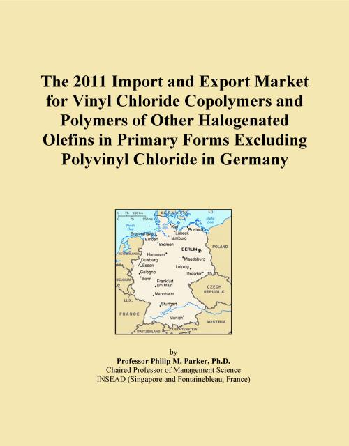 The 2011 Import and Export Market for Vinyl Chloride Copolymers and Polymers of Other Halogenated Olefins in Primary Forms Excluding Polyvinyl Chloride in Germany - Product Image