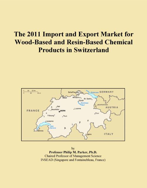 The 2011 Import and Export Market for Wood-Based and Resin-Based Chemical Products in Switzerland - Product Image