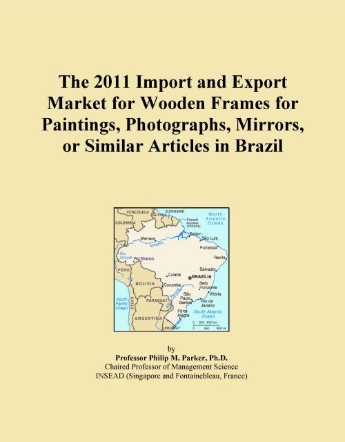 The 2011 Import and Export Market for Wooden Frames for Paintings, Photographs, Mirrors, or Similar Articles in Brazil - Product Image