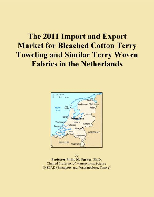 The 2011 Import and Export Market for Bleached Cotton Terry Toweling and Similar Terry Woven Fabrics in the Netherlands - Product Image