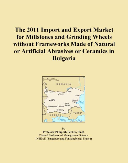 The 2011 Import and Export Market for Millstones and Grinding Wheels without Frameworks Made of Natural or Artificial Abrasives or Ceramics in Bulgaria - Product Image