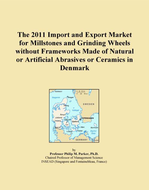 The 2011 Import and Export Market for Millstones and Grinding Wheels without Frameworks Made of Natural or Artificial Abrasives or Ceramics in Denmark - Product Image