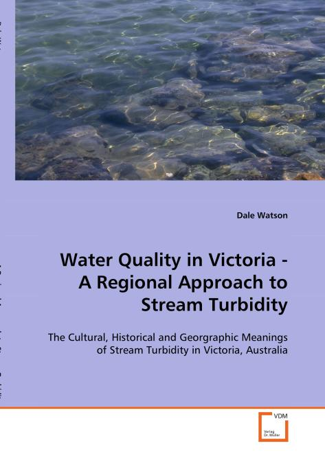 Water Quality in Victoria - A Regional Approach to 