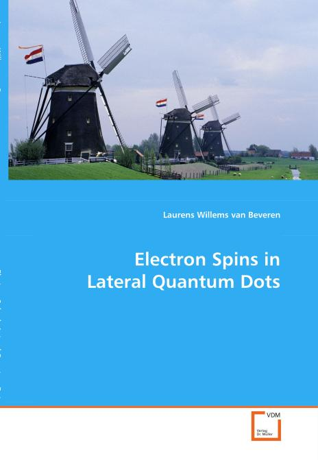 Electron spins in lateral quantum dots. Edition No. 1 - Product Image