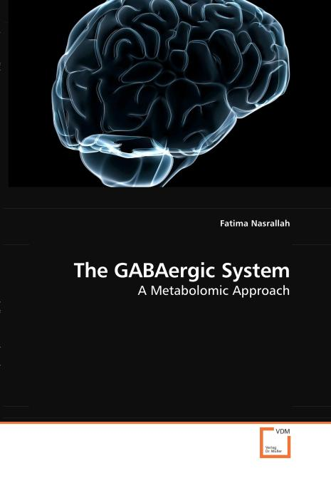 The GABAergic System. Edition No. 1 - Product Image