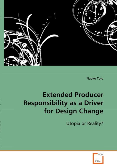 Extended Producer Responsibility as a Driver for 
