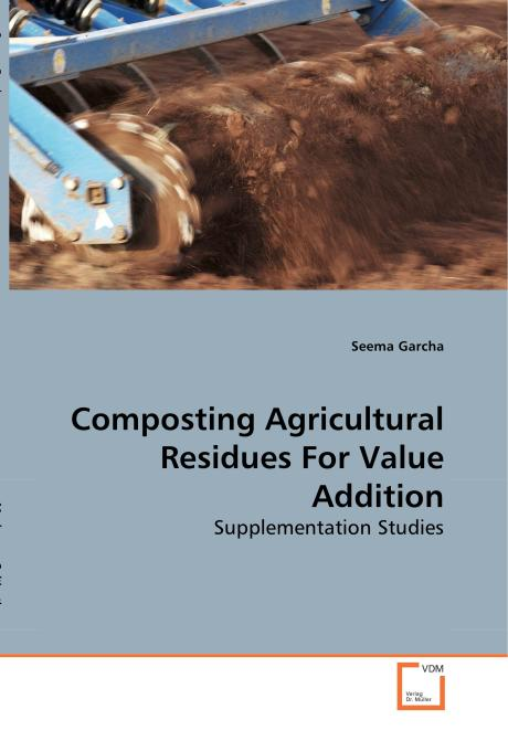 Composting  Agricultural Residues For Value Addition. Edition No. 1 - Product Image