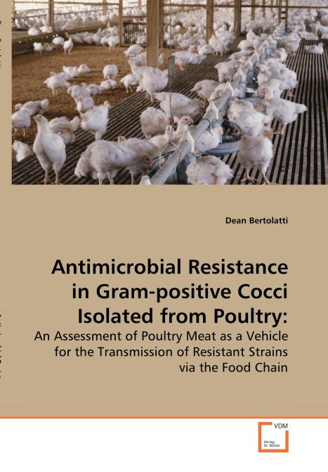 Antimicrobial Resistance in Gram-positive Cocci Isolated from Poultry:. Edition No. 1 - Product Image