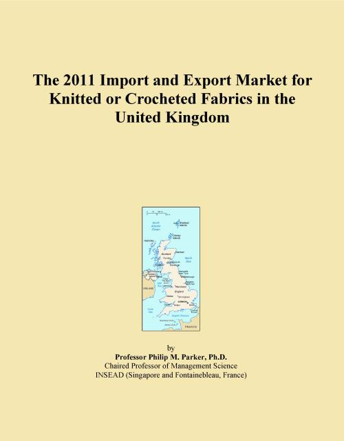 The 2011 Import and Export Market for Knitted or Crocheted Fabrics in the United Kingdom - Product Image