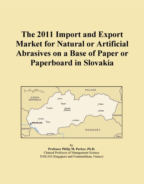 The 2011 Import and Export Market for Natural or Artificial Abrasives on a Base of Paper or Paperboard in Slovakia - Product Image