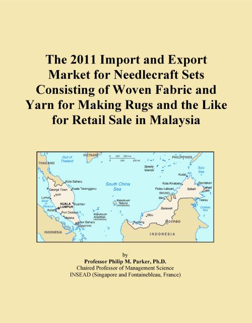 The 2011 Import and Export Market for Needlecraft Sets Consisting of Woven Fabric and Yarn for Making Rugs and the Like for Retail Sale in Malaysia - Product Image