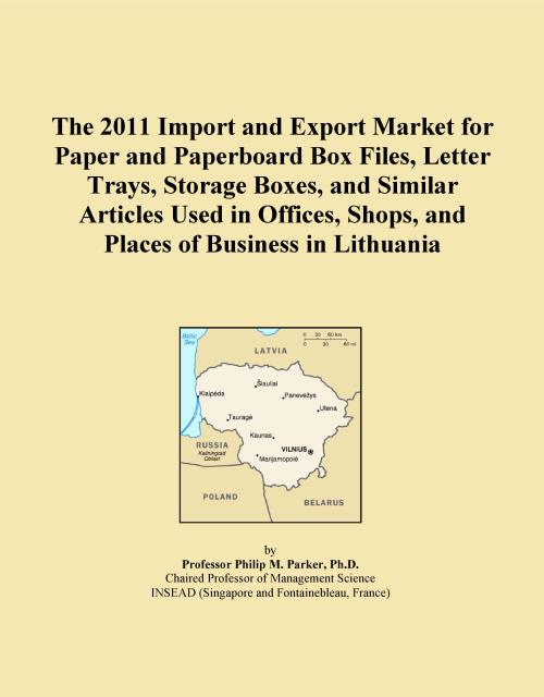 The 2011 Import and Export Market for Paper and Paperboard Box Files, Letter Trays, Storage Boxes, and Similar Articles Used in Offices, Shops, and Places of Business in Lithuania - Product Image