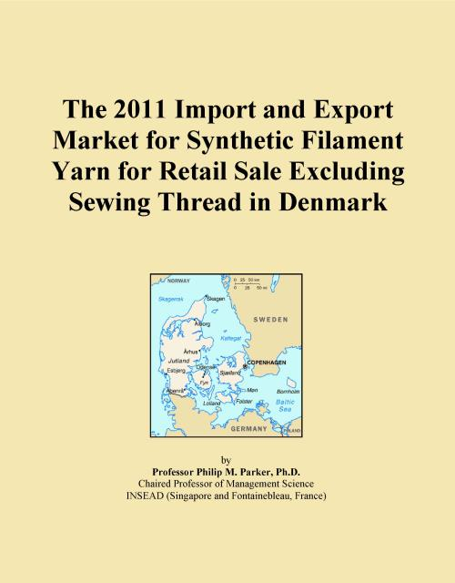 The 2011 Import and Export Market for Synthetic Filament Yarn for Retail Sale Excluding Sewing Thread in Denmark - Product Image