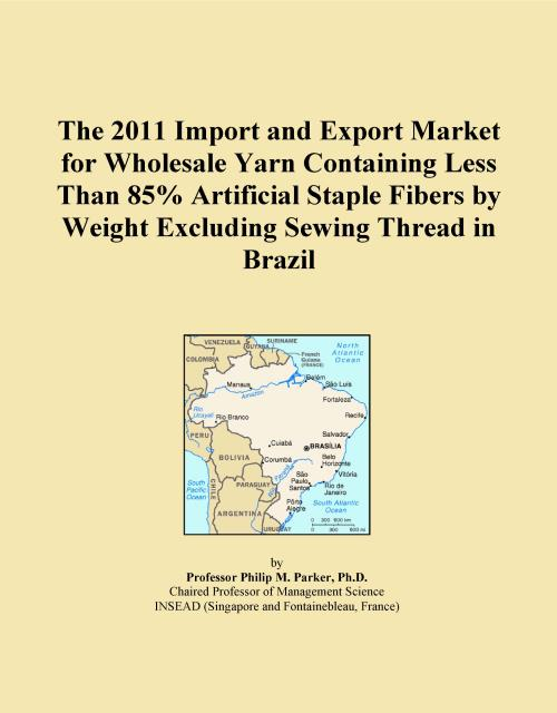 The 2011 Import and Export Market for Wholesale Yarn Containing Less Than 85% Artificial Staple Fibers by Weight Excluding Sewing Thread in Brazil - Product Image