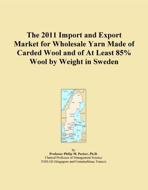 The 2011 Import and Export Market for Wholesale Yarn Made of Carded Wool and of At Least 85% Wool by Weight in Sweden - Product Image