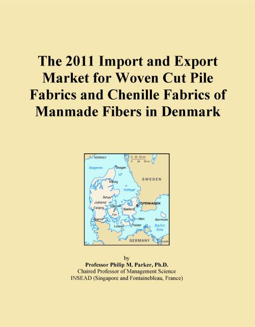 The 2011 Import and Export Market for Woven Cut Pile Fabrics and Chenille Fabrics of Manmade Fibers in Denmark - Product Image