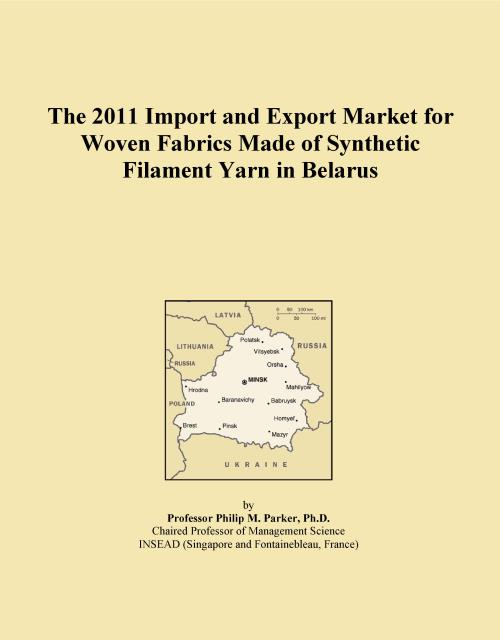 The 2011 Import and Export Market for Woven Fabrics Made of Synthetic Filament Yarn in Belarus - Product Image