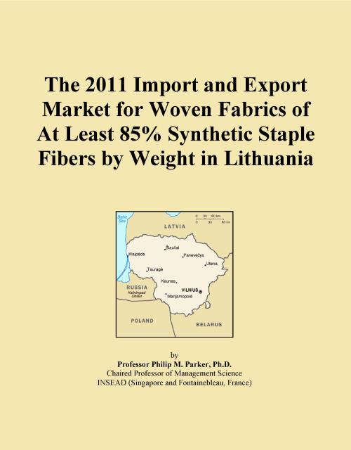 The 2011 Import and Export Market for Woven Fabrics of At Least 85% Synthetic Staple Fibers by Weight in Lithuania - Product Image