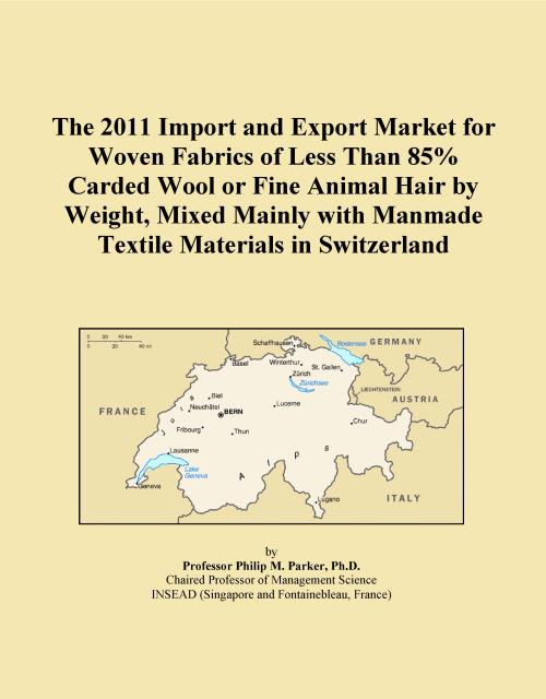 The 2011 Import and Export Market for Woven Fabrics of Less Than 85% Carded Wool or Fine Animal Hair by Weight, Mixed Mainly with Manmade Textile Materials in Switzerland - Product Image