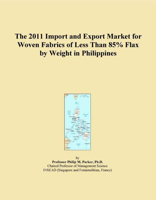 The 2011 Import and Export Market for Woven Fabrics of Less Than 85% Flax by Weight in Philippines - Product Image