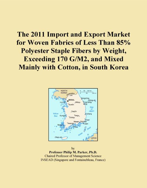 The 2011 Import and Export Market for Woven Fabrics of Less Than 85% Polyester Staple Fibers by Weight, Exceeding 170 G/M2, and Mixed Mainly with Cotton, in South Korea - Product Image